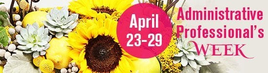 Administrative Professional's Week April 23-29, 2017