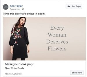 "This Ann Taylor sponsored Facebook ad tells consumers, ""Every Woman Deserves Flowers."""