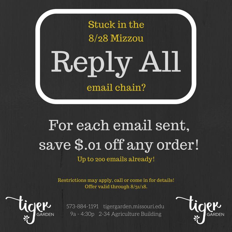 Tiger Garden, the student-run retail flower shop at the University of Missouri, made light of an annoying email chain with a fun promotion.
