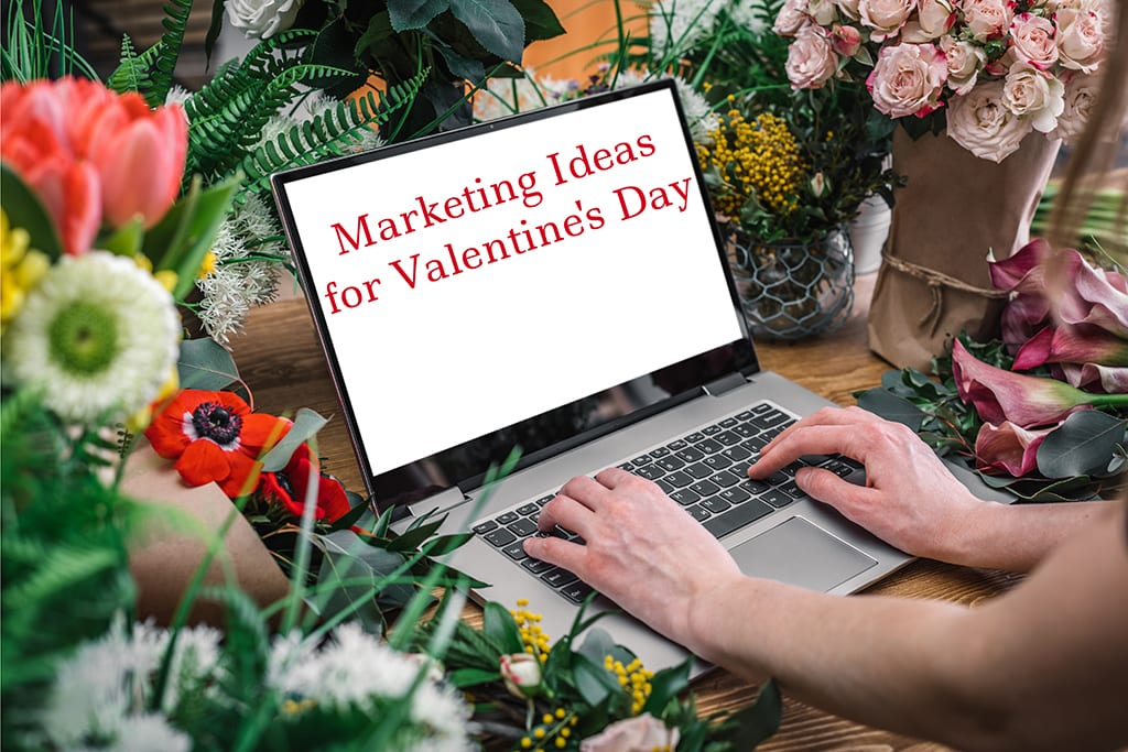 3 Marketing Ideas to Drive New Valentine's Day Sales