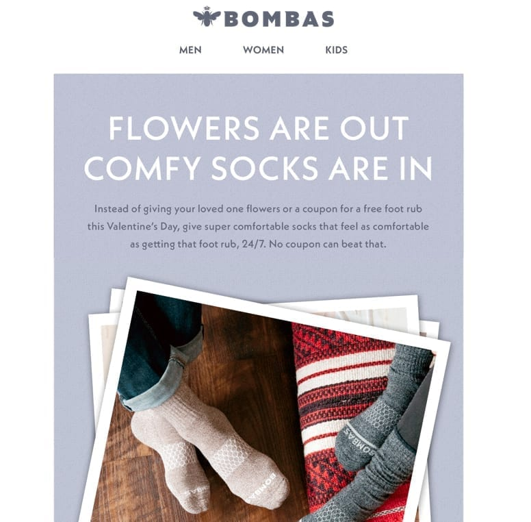"""In an email dated Feb. 2, Bombas told its customers """"Forget Flowers. Give Socks. Flowers are out…Comfy socks are in."""""""