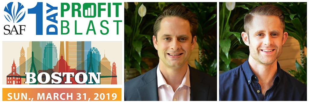 Chris and Jonny Palliser of Scotts Flowers in New York City are among the participants headed to SAF's 1-Day Profit Blast in Boston, sponsored by Jacobson. Register by March 8 to receive the early-bird discount. Bring your coworkers and save even more, with special $99 tickets for each additional team member you register.