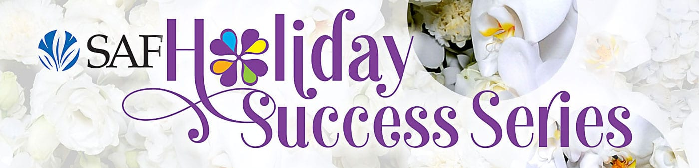 SAF Holiday Success Series
